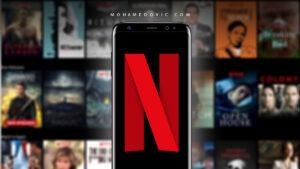 طريقة تحميل أفلام Netflix أو مشاهدة مسلسلات Netflix بدون إنترنت